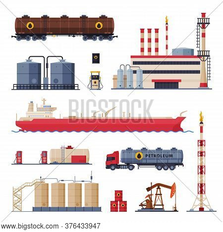 Oil Production, Processing And Transportation Set, Gasoline And Petroleum Industry Flat Style Vector