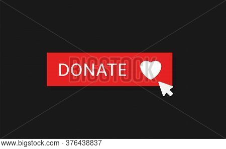 Voluntary And Donation Concept. Donate Button Icon. Red Button With White Heart Symbol On Black Back