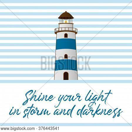 Quote Lighthouse Vector Illustration. White Blue Beacon. Marine Navigation Building. Coastal Pharos