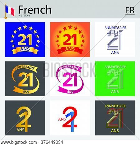 French Set Of Number Twenty-one Years (21 Years) Celebration Design. Anniversary Vector Number Templ