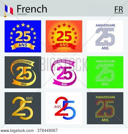 French Set Of Number Twenty-five Years (25 Years) Celebration Design. Anniversary Vector Number Temp
