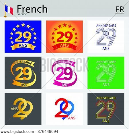 French Set Of Number Twenty-nine Years (29 Years) Celebration Design. Anniversary Vector Number Temp