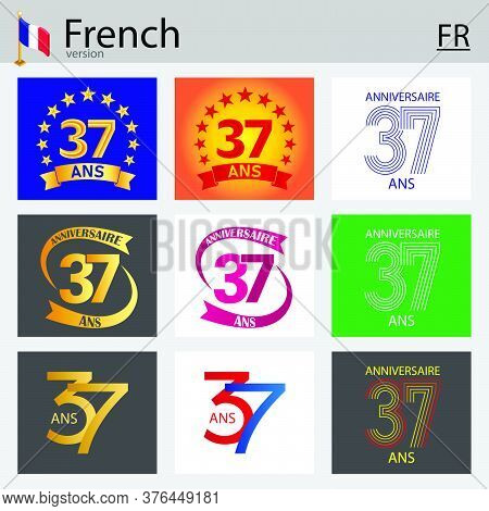 French Set Of Number Thirty-seven Years (37 Years) Celebration Design. Anniversary Vector Number Tem