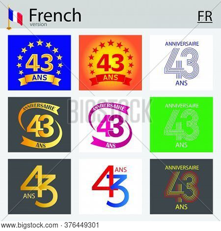 French Set Of Number Forty-three Years (43 Years) Celebration Design. Anniversary Vector Number Temp