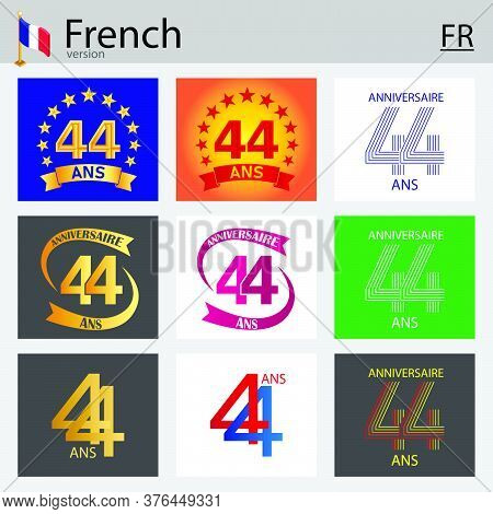 French Set Of Number Forty-four Years (44 Years) Celebration Design. Anniversary Vector Number Templ