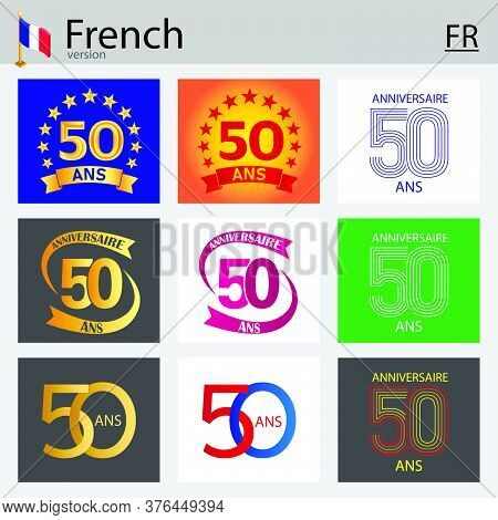 French Set Of Number Fifty Years (50 Years) Celebration Design. Anniversary Vector Number Template E
