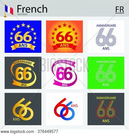 French Set Of Number Sixty-six Years (66 Years) Celebration Design. Anniversary Vector Number Templa
