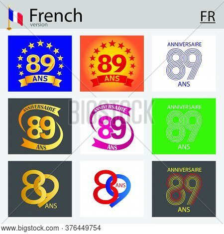 French Set Of Number Eighty-nine Years (89 Years) Celebration Design. Anniversary Vector Number Temp