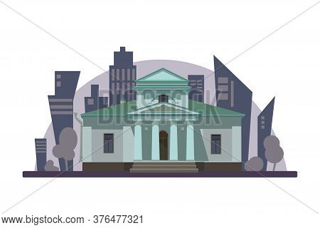 Facade Of A Museum Or Government Building. Museum Illustration Isolated On White Background. Front V