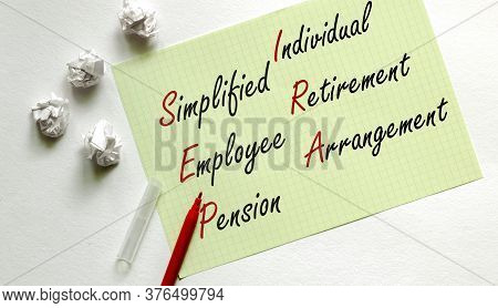 Yellow Paper With Text Simplified Employee Pension Individual Retirement Arrangement Sep Ira On The