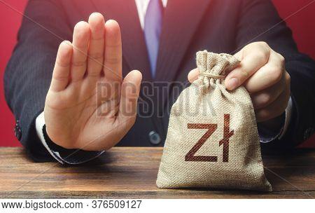 Businessman Refuses To Give Polish Zloty Money Bag. Loan Refusal, Bad Credit History. Asset Freeze.