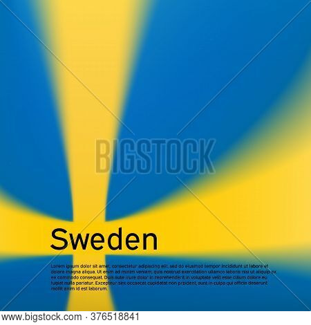 Sweden Flag Background. Blurred Pattern In The Colors Of The Swedish Flag. National Poster, Banner O