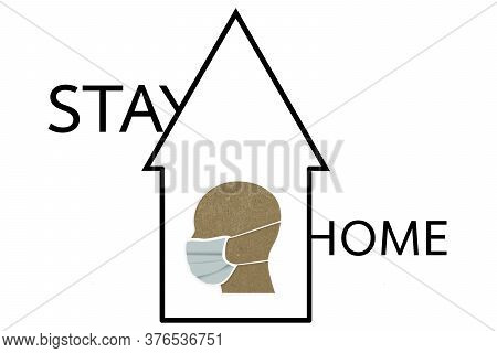 Stay Home, Stay Safe On White Background ,illustration Concept Of Quarantine And Stay At Home.