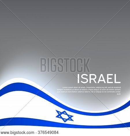 Israel Wavy Glowing Flag On A Gray Glossy Background. State Israeli Patriotic Flyer, Banner. Busines