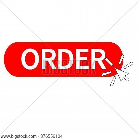 Click Order Button On White Background. Click Order Sign. Flat Style. Order Button Symbol.