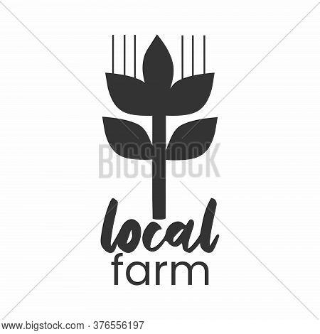Local Farm Logo. Bread Simple Stamp. Typographic Eco Farm Insignia In Monochrome Style. Simbol With