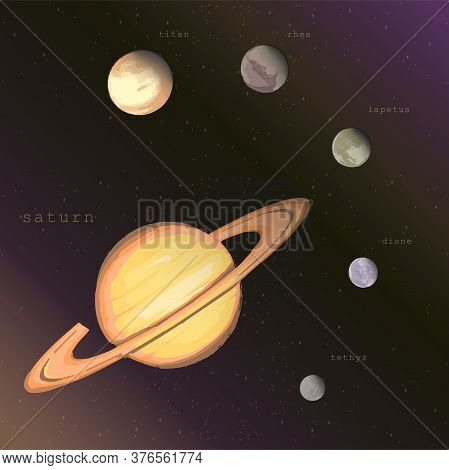 Saturn Planet With Satellites Titan Rhea Iapetus Dione Tethys On The Dark Starry Cosmic Sky. Vector