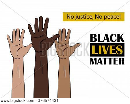Black Lives Matter. Human Hand. Fist Raised Up. People With Different Skin Colors Raising Their Hand