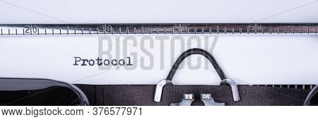 The Word Protocol Written On An Old Typewriter. Panoramic Image