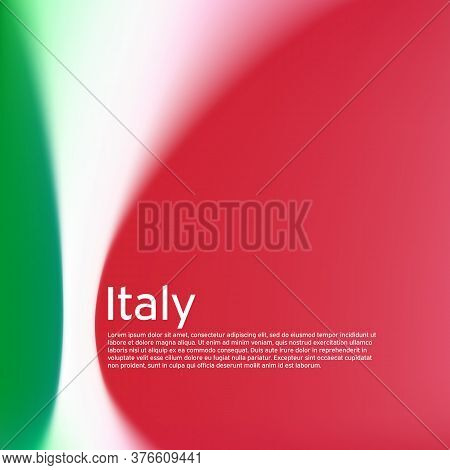 Italy Flag Background. Blurred Patterns In The Colors Of The Italian Flag. National Poster, Banner O