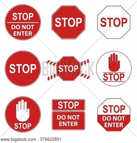 Stop Sign, Set Of Red Prohibiting Stop Signs. Vector Illustration. Vector.