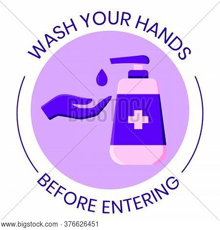 Wash Your Hands Flat Style Vector Sign With Hand Soap Bottle Illustration. Instructional Vector Sign
