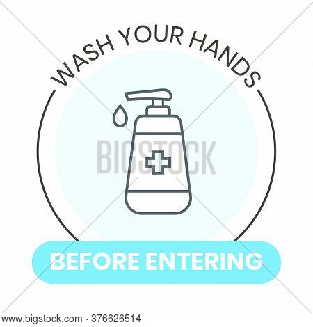Wash Your Hands Outline Flat Style Vector Sign With Hand Soap Bottle Illustration. Instructional Vec