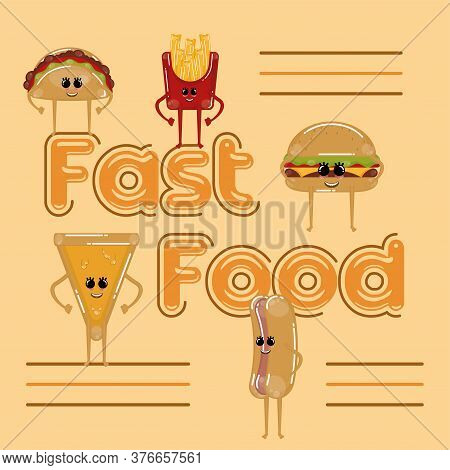 Fast Food Cartoons. Cartoons Of A Taco, French Fries, Burger, Hotdog And Cheese Pizza - Vector