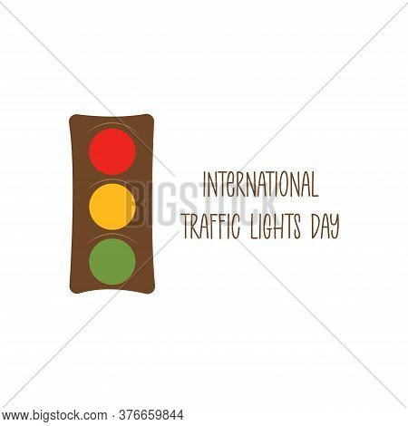 Traffic Lights. Red, Yellow, Green Signals. Traffic Regulation. Colorful Vector Illustration In Flat
