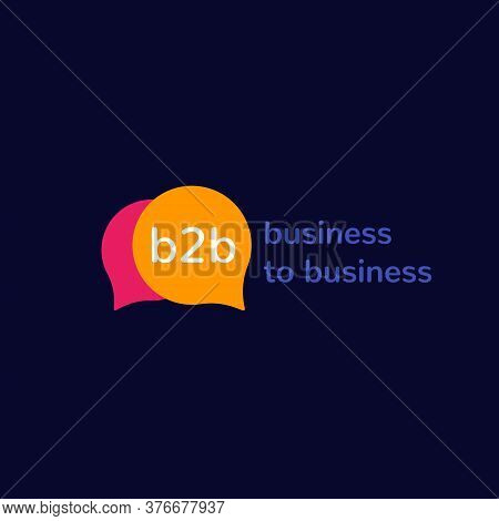 B2b, Business To Business, Vector Logo Design, Eps 10 File, Easy To Edit