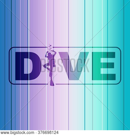Dive Word With Silhouette Of Diver. The Concept Of Sport Diving.