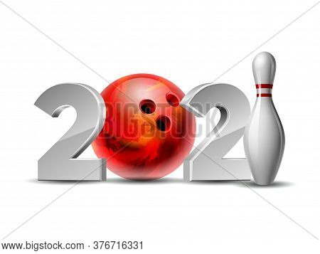 New Year Numbers 2021 With Bowling Ball And White Bowling Pin With Red Stripes.