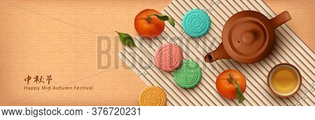 Chinese Mid Autumn Festival Banner. Colorful Moon Cakes, Teapot And Tangerines. Translation Of Chine