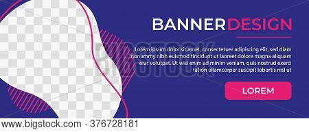Banner . Banner template . banner design . web banner template . horizontal banner header for social media cover, poster and ads banner background . modern colorful banner concept . banner design with space for photo or image . banner trend 2022