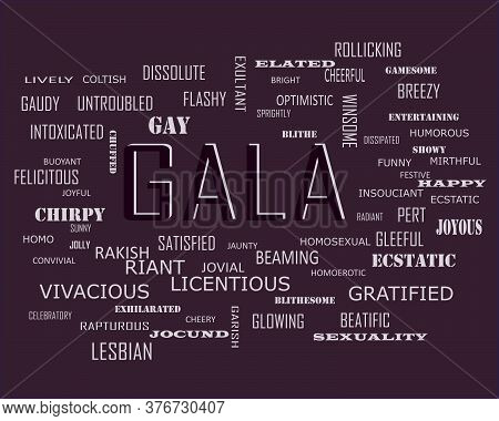 Gala Word Which Presented Human Love Relationship With Related Terminology Vector Illustration.