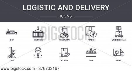 Logistic And Delivery Concept Line Icons Set. Contains Icons Usable For Web, Logo, Ui Ux Such As Con