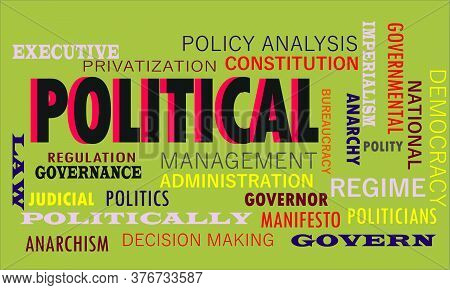 Political Politics Related Word Cloud Vector Abstract On Colorful Text Background.