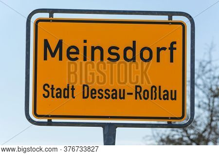 Town  Entrance Sign Of The Village Meinsdorf, Town Dessau Rosslau In Germany.