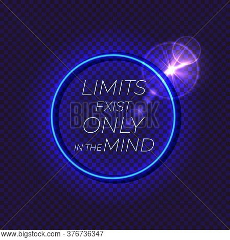 Vector Motivational Illustration, Neon Glowing Lights, Abstract Dark Background, Isolated Circle Fra