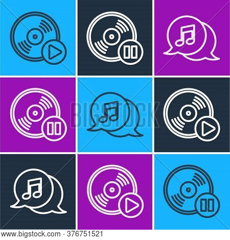 Set Line Vinyl Disk, Musical Note In Speech Bubble And Vinyl Disk Icon. Vector