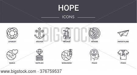 Hope Concept Line Icons Set. Contains Icons Usable For Web, Logo, Ui Ux Such As Anchor, No War, Worl