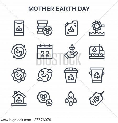 Set Of 16 Mother Earth Day Concept Vector Line Icons. 64x64 Thin Stroke Icons Such As Radioactive, R
