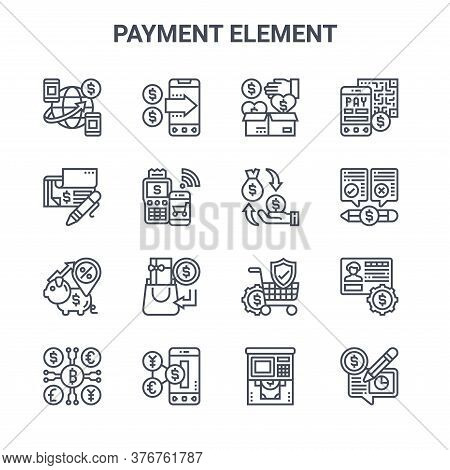 Set Of 16 Payment Element Concept Vector Line Icons. 64x64 Thin Stroke Icons Such As Mobile Payment,