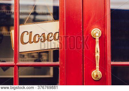 Label Closed Notice Sign Wood Board Hanging On Door Front Coffee Shop. Beautiful Wooden Door Of Red