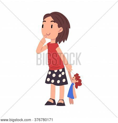 Cute Curious Girl Standing With Doll, Adorable Kid Playing With Her Favorite Toy Cartoon Vector Illu