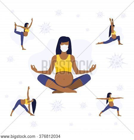 Vector Illustration Set Of Pregnant Black Girl Or Woman In Differents Asanas In Protective Mask Doin