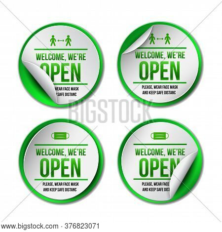 Open Sign On Green Label - Welcome Back. Set Of Information Sign For Front The Door About Working Ag
