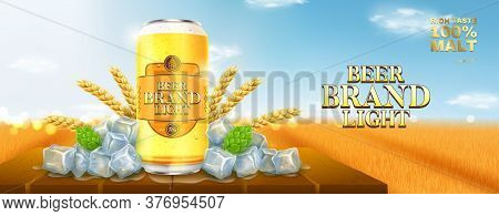 Light Beer Ads Template. Promo Banner With Light Beer Can, Hops, Wheat And Ice On Wooden Table. Vect