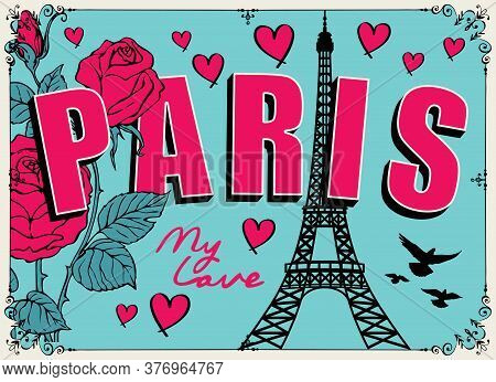 French Postcard Or Banner With The Famous Eiffel Tower, Roses, Hearts And Pigeons On The Emerald Bac