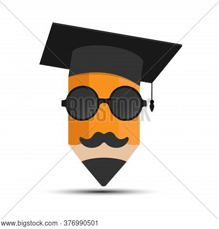 Pencil With A Graduate's Hat, Glasses And Mustache. Illustration For Logo, Sticker And Label Isolate